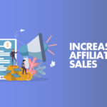 How Small Businesses Can Increase Sales With Affiliate Marketing